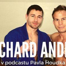 Podcast o MMA a BJJ s Richardem Andršem